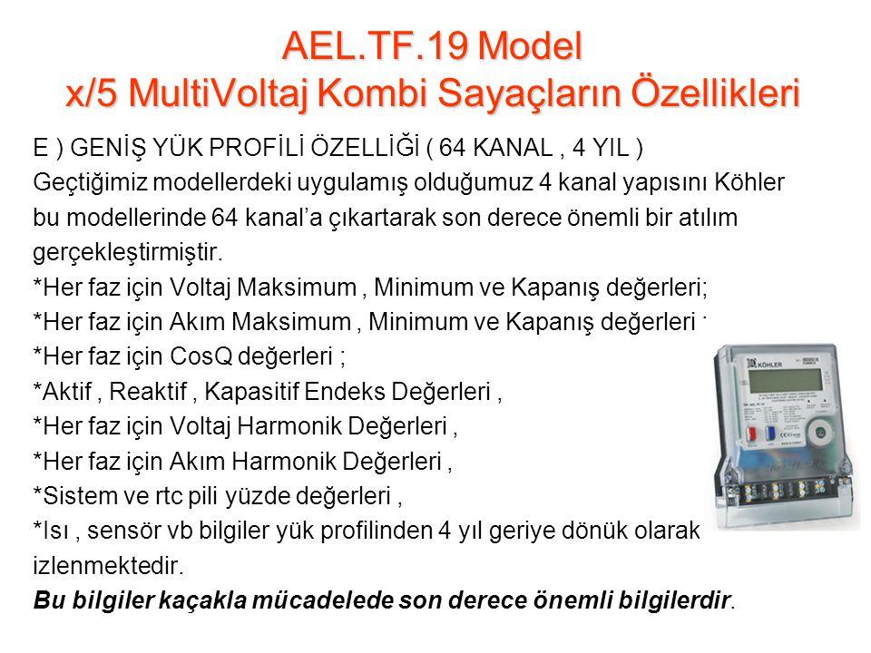 AEL.TF.19 Model x/5 MultiVoltaj Kombi Sayaçların Özellikleri