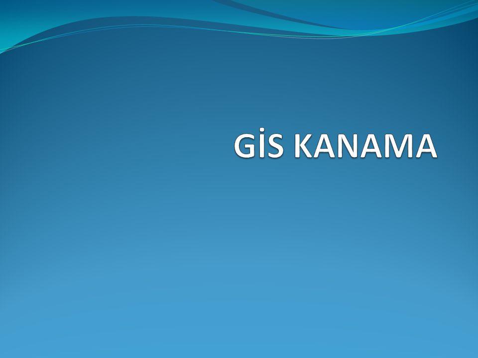 GİS KANAMA