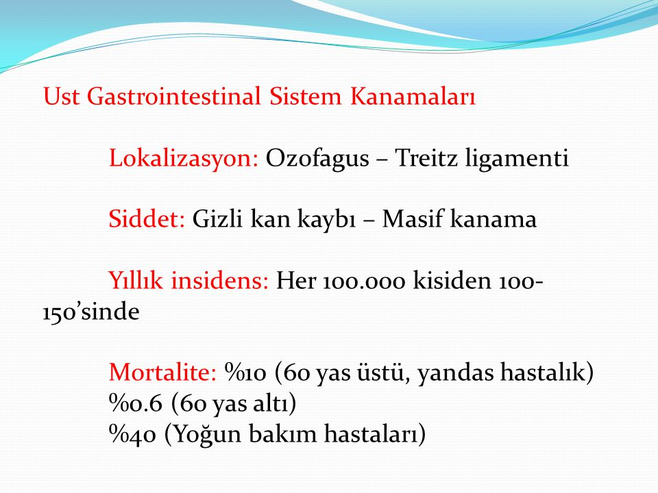 Ust Gastrointestinal Sistem Kanamaları