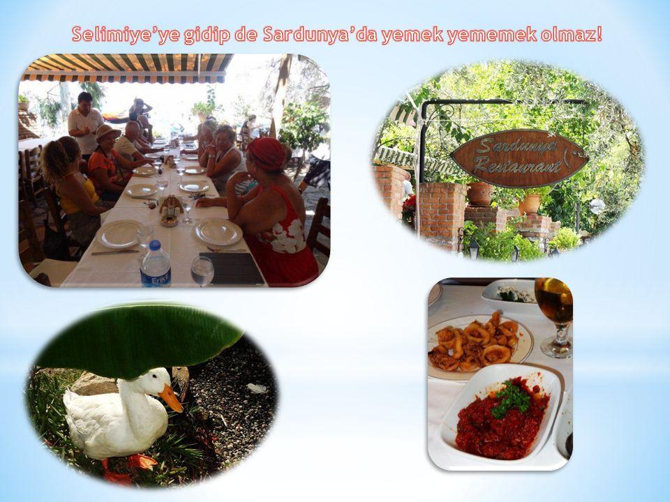Selimiye'ye gidip de Sardunya'da yemek yememek olmaz!