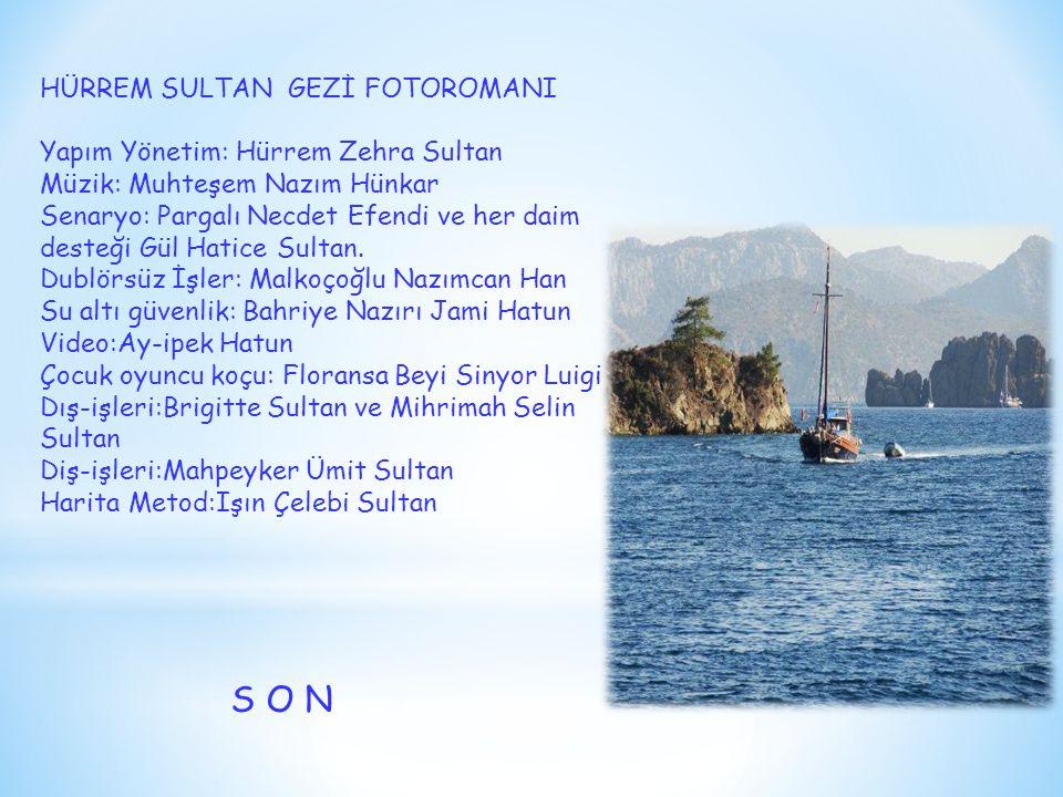 HÜRREM SULTAN GEZİ FOTOROMANI