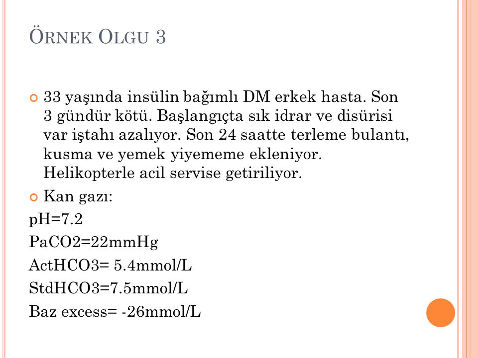 Örnek Olgu 3