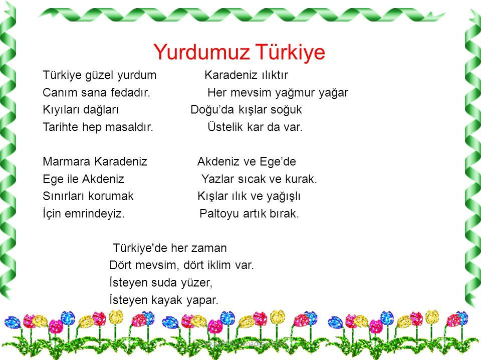 Yurdumuz Türkiye Türkiye güzel yurdum Karadeniz ılıktır