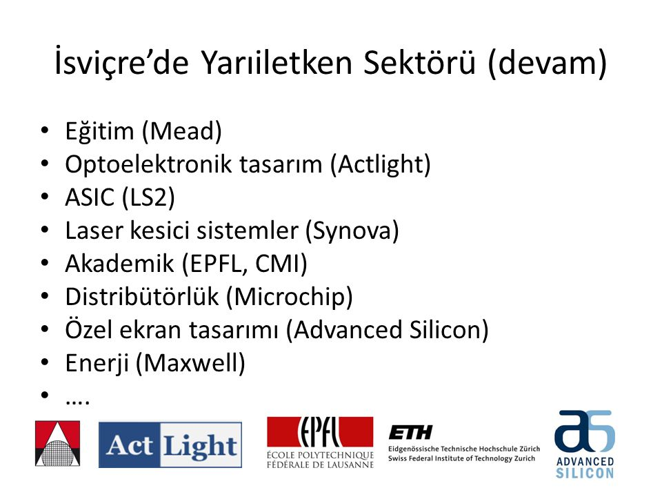 İsviçre'de Yarıiletken Sektörü (devam)