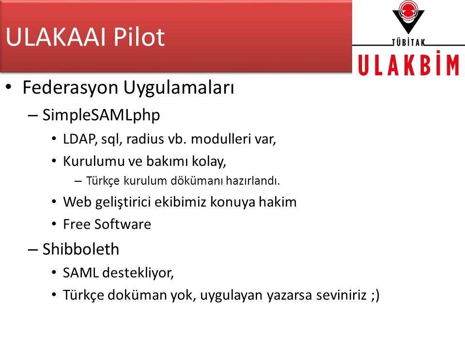 ULAKAAI Pilot Federasyon Uygulamaları SimpleSAMLphp Shibboleth