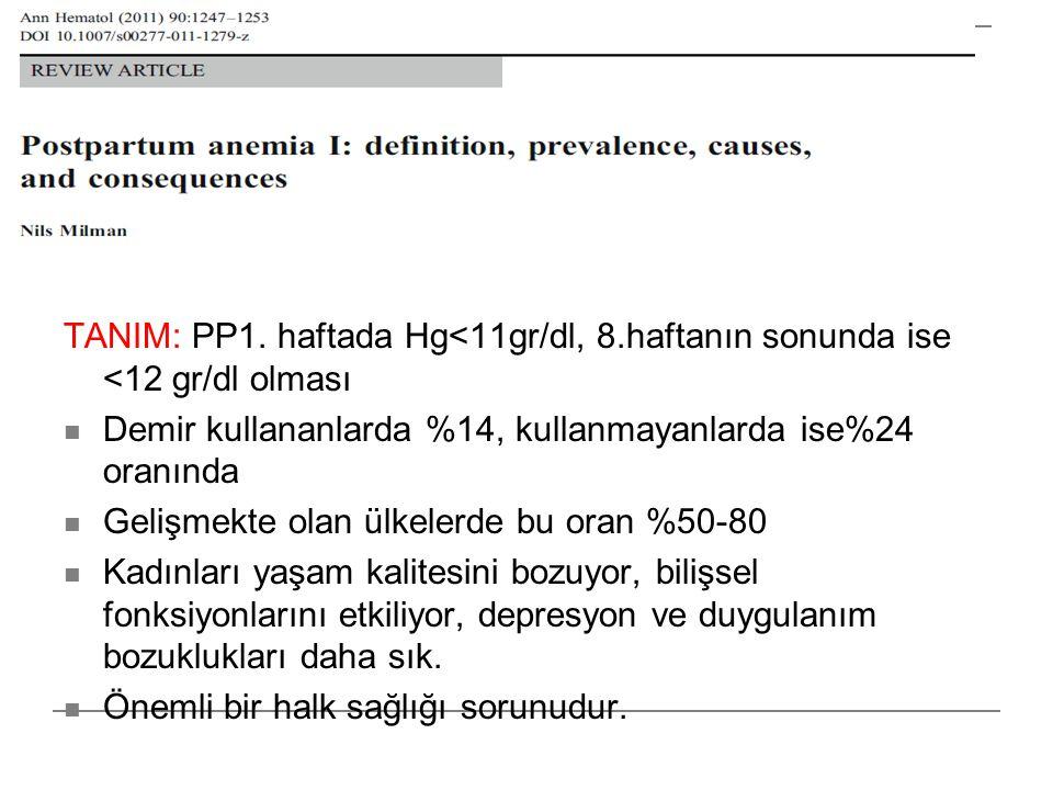 TANIM: PP1. haftada Hg<11gr/dl, 8