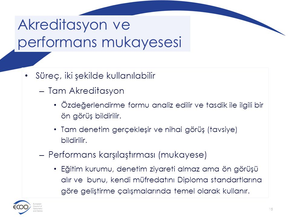 Akreditasyon ve performans mukayesesi