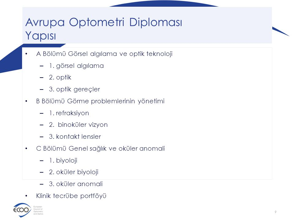 Avrupa Optometri Diploması Yapısı