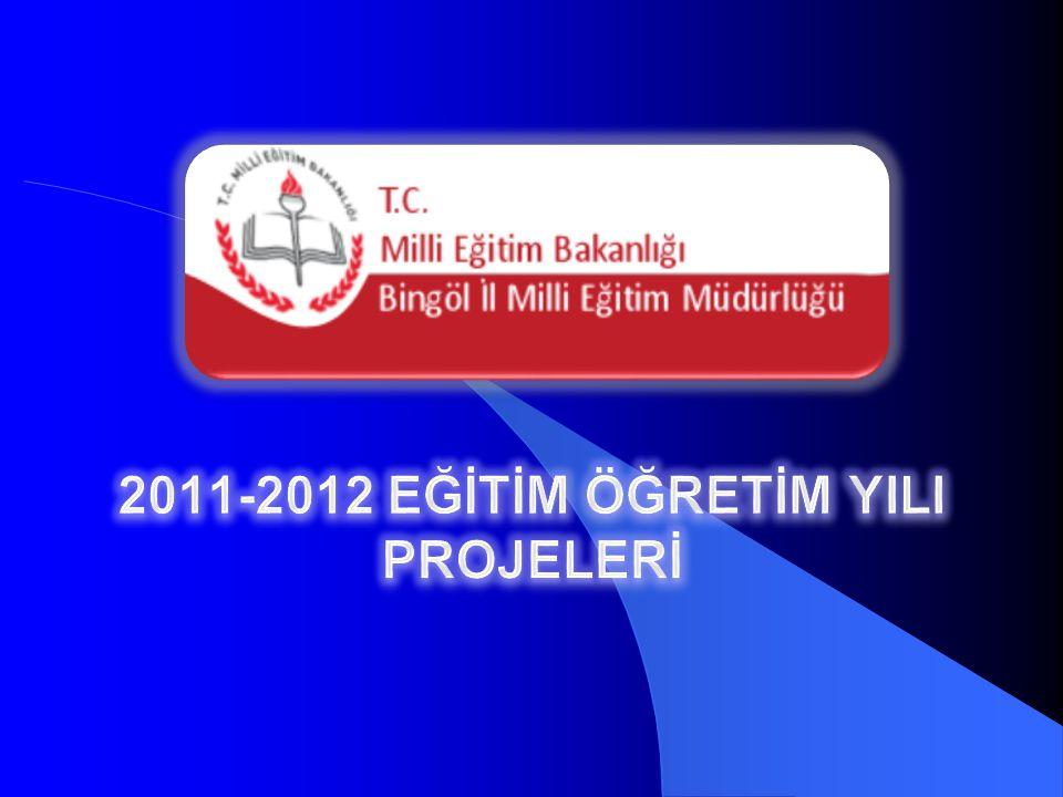 2011-2012 EĞİTİM ÖĞRETİM YILI PROJELERİ
