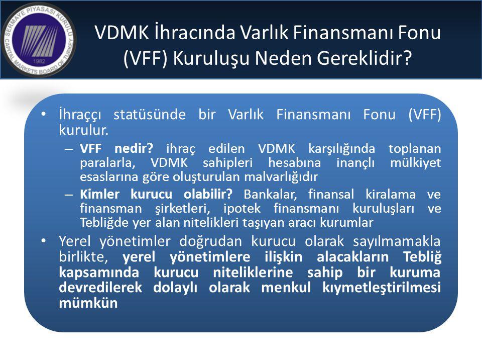 VDMK İhracında Varlık Finansmanı Fonu (VFF) Kuruluşu Neden Gereklidir