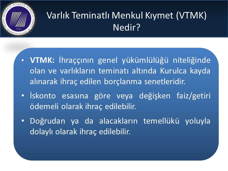 Varlık Teminatlı Menkul Kıymet (VTMK) Nedir
