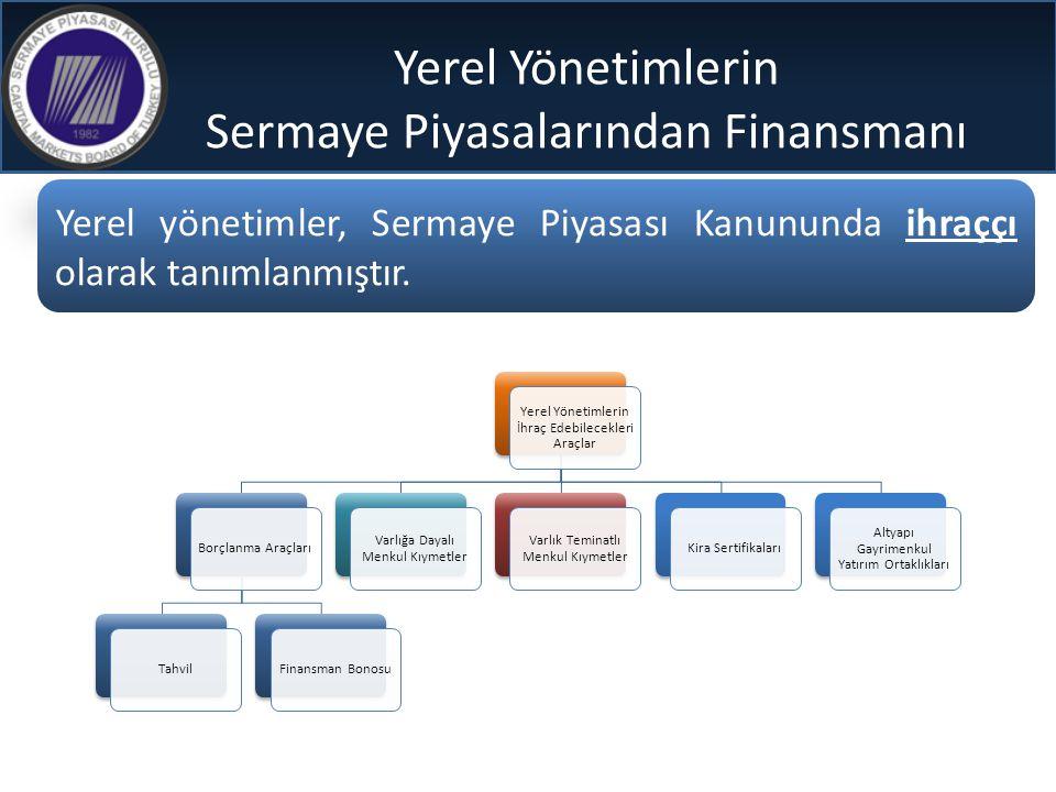 Yerel Yönetimlerin Sermaye Piyasalarından Finansmanı