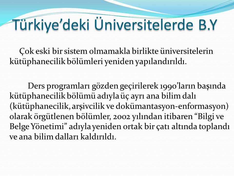 Türkiye'deki Üniversitelerde B.Y