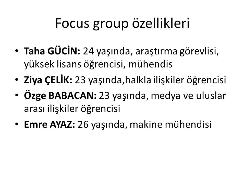 Focus group özellikleri