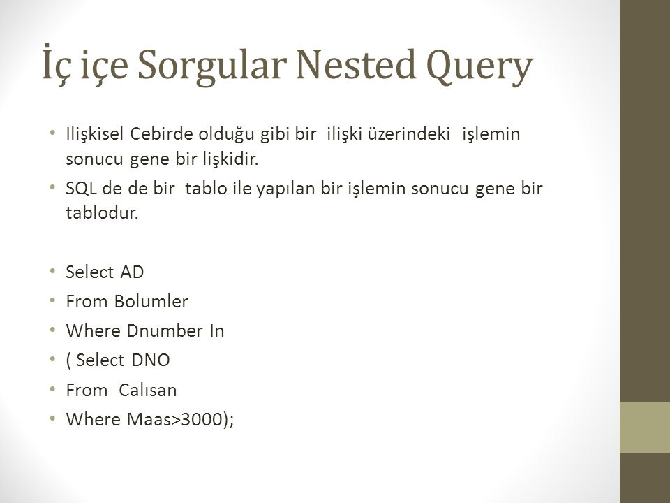İç içe Sorgular Nested Query