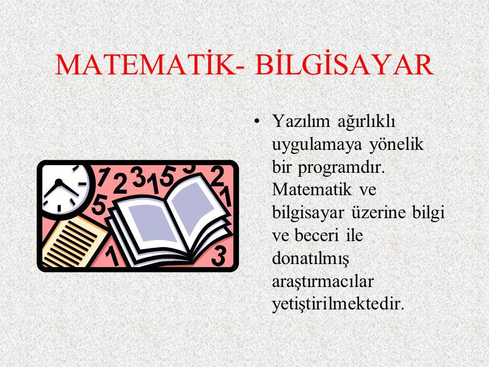 MATEMATİK- BİLGİSAYAR