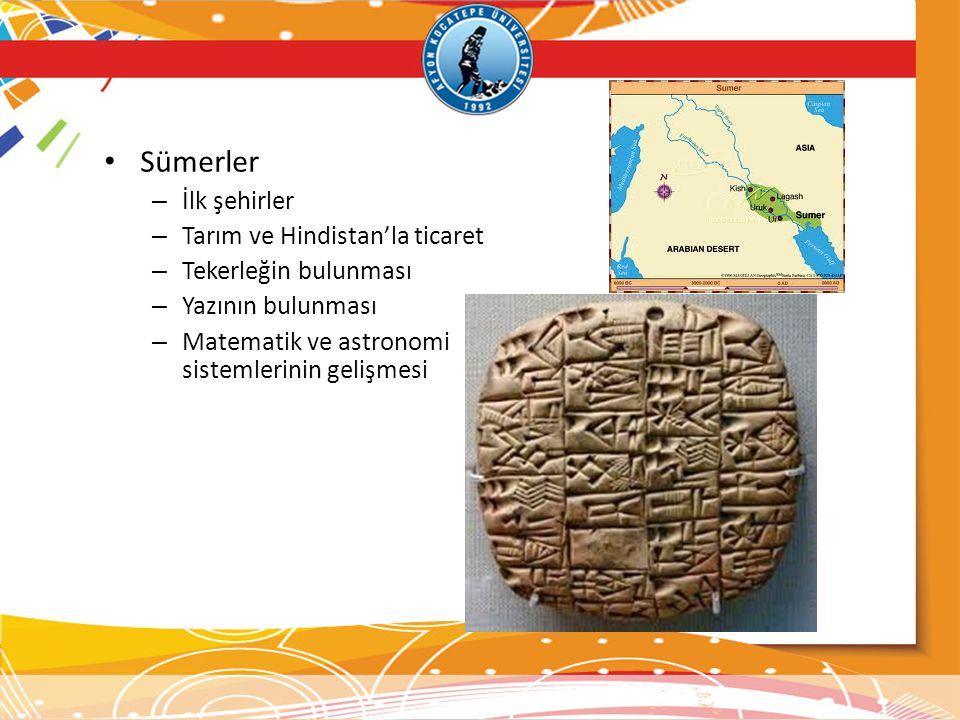 Sümerler İlk şehirler Tarım ve Hindistan'la ticaret