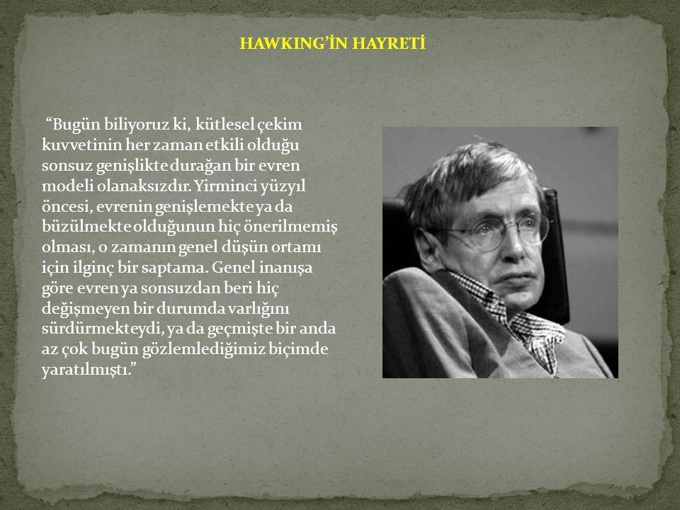 HAWKING'İN HAYRETİ