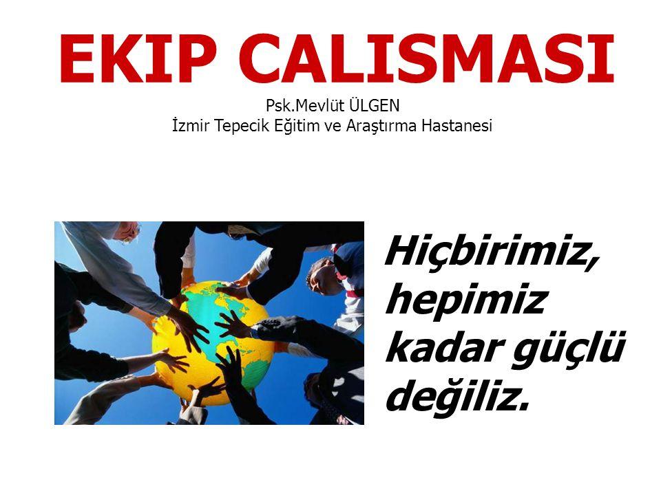 Psk.Mevlüt ÜLGEN İzmir Tepecik Eğitim ve Araştırma Hastanesi