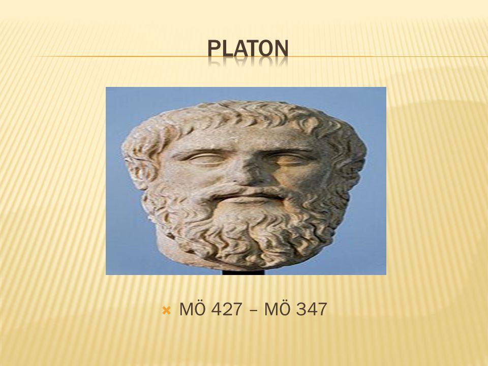 PLATON MÖ 427 – MÖ 347