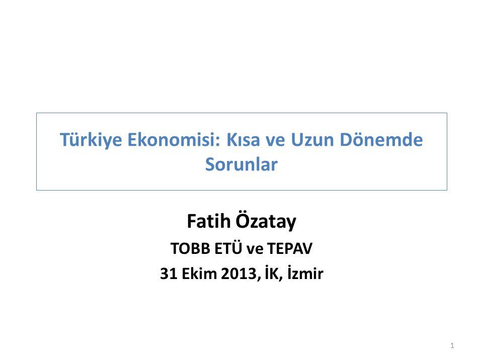Türkiye Ekonomisi: Kısa ve Uzun Dönemde Sorunlar