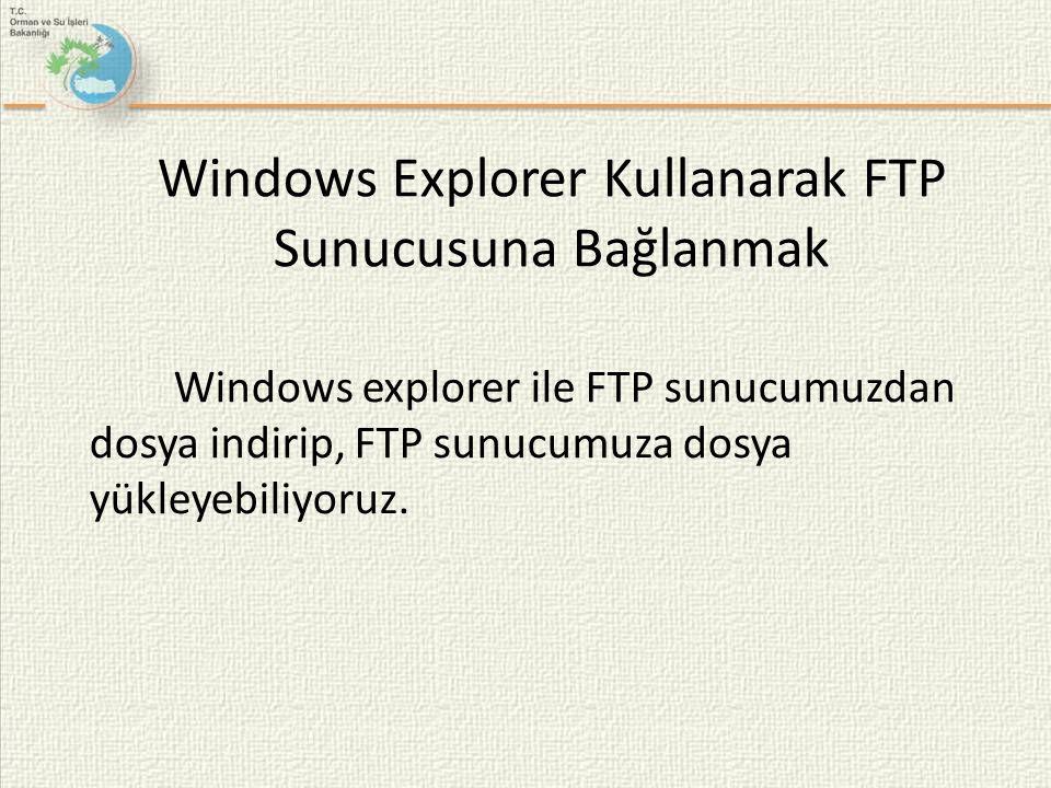 Windows Explorer Kullanarak FTP Sunucusuna Bağlanmak