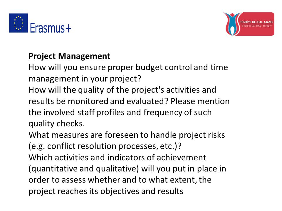 Project Management How will you ensure proper budget control and time management in your project