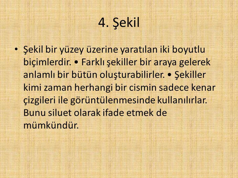 4. Şekil
