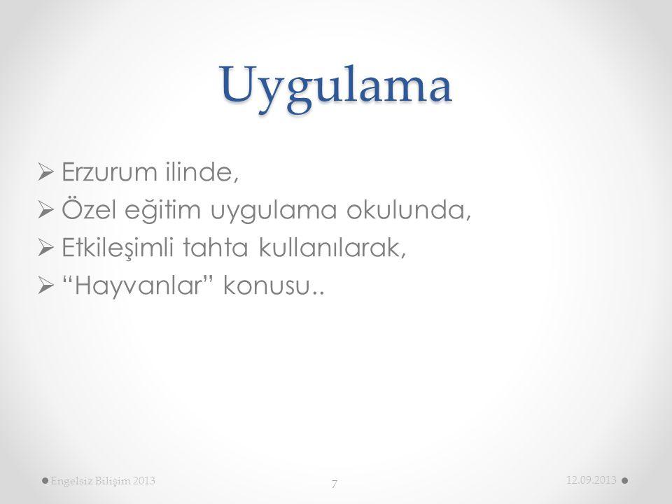 Uygulama Erzurum ilinde, Özel eğitim uygulama okulunda,