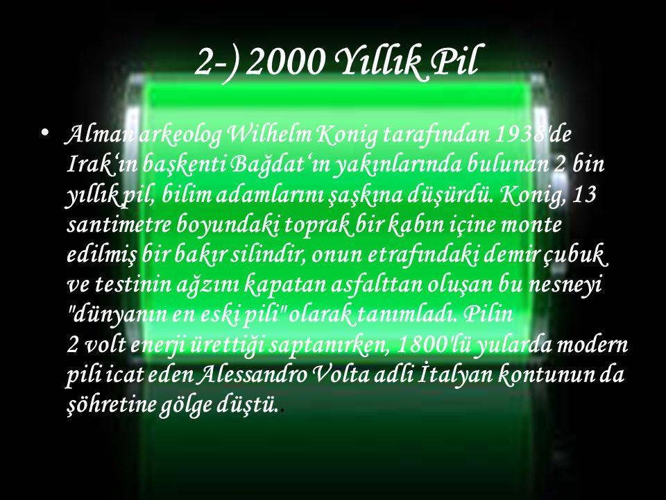 2-) 2000 Yıllık Pil
