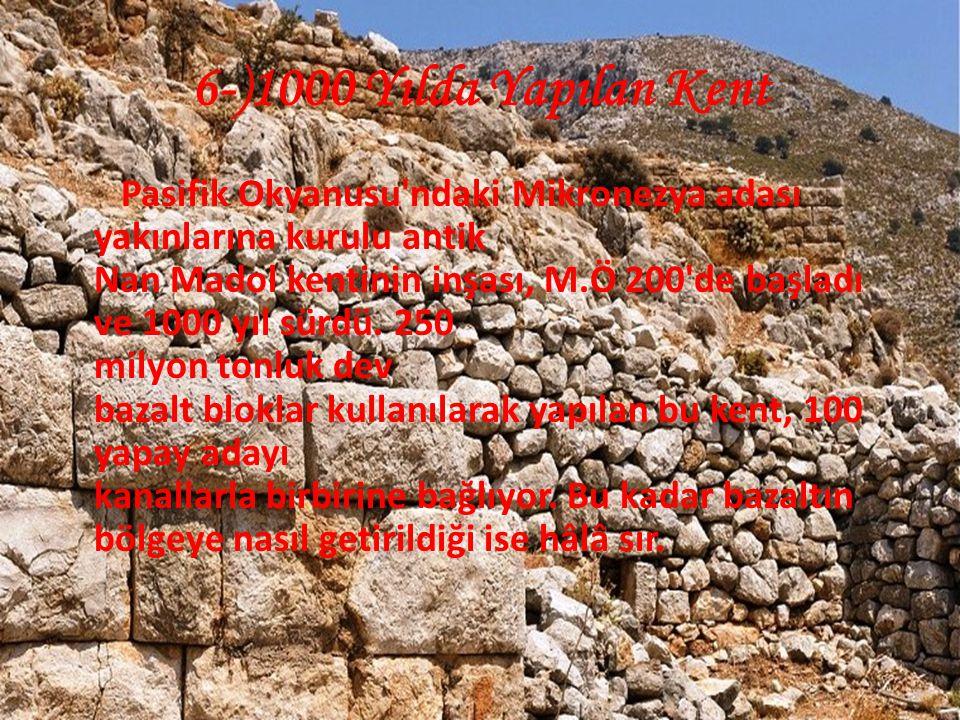6-)1000 Yılda Yapılan Kent