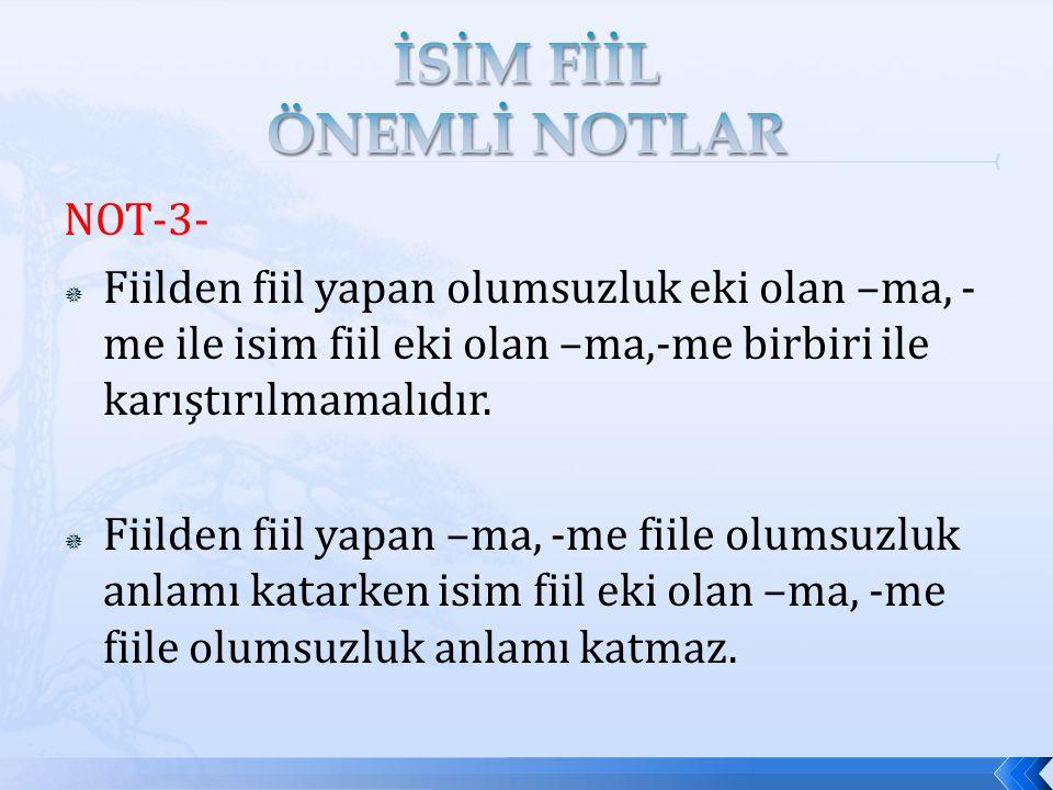 İSİM FİİL ÖNEMLİ NOTLAR