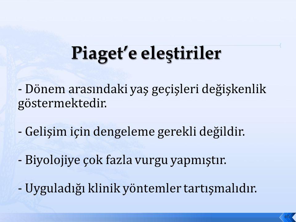 Piaget'e eleştiriler