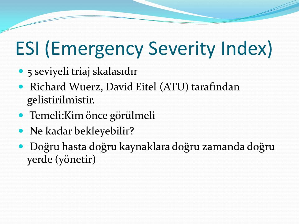 ESI (Emergency Severity Index)