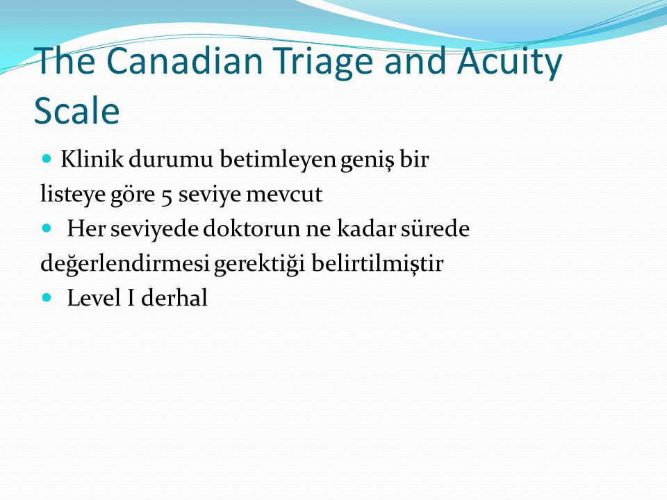The Canadian Triage and Acuity Scale