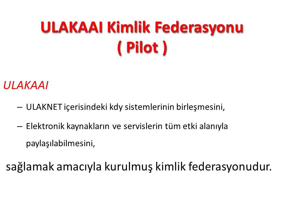 ULAKAAI Kimlik Federasyonu ( Pilot )