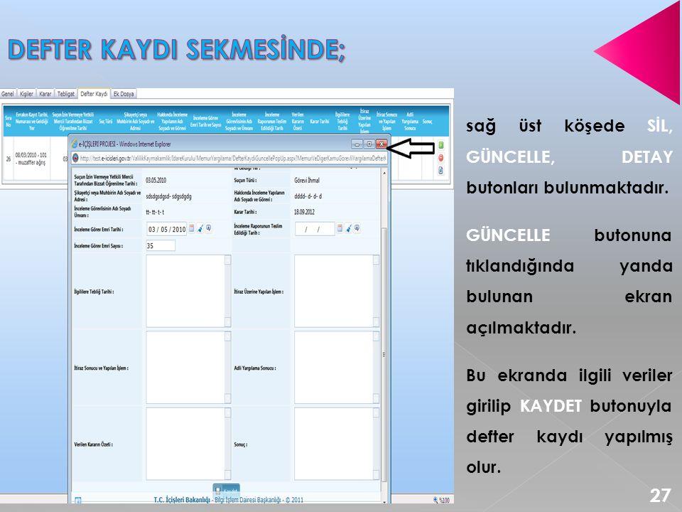 DEFTER KAYDI SEKMESİNDE;