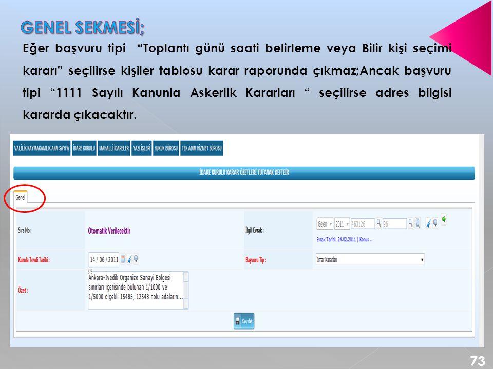 GENEL SEKMESİ;