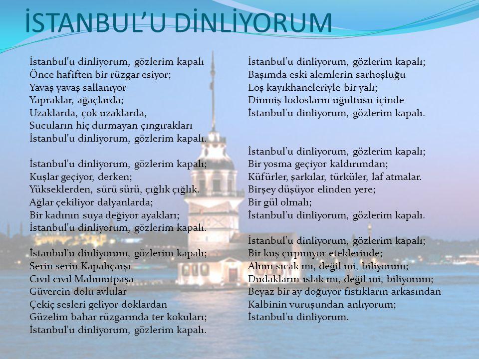 İSTANBUL'U DİNLİYORUM
