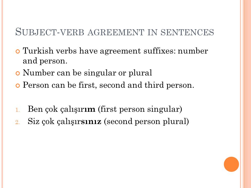 Subject-verb agreement in sentences