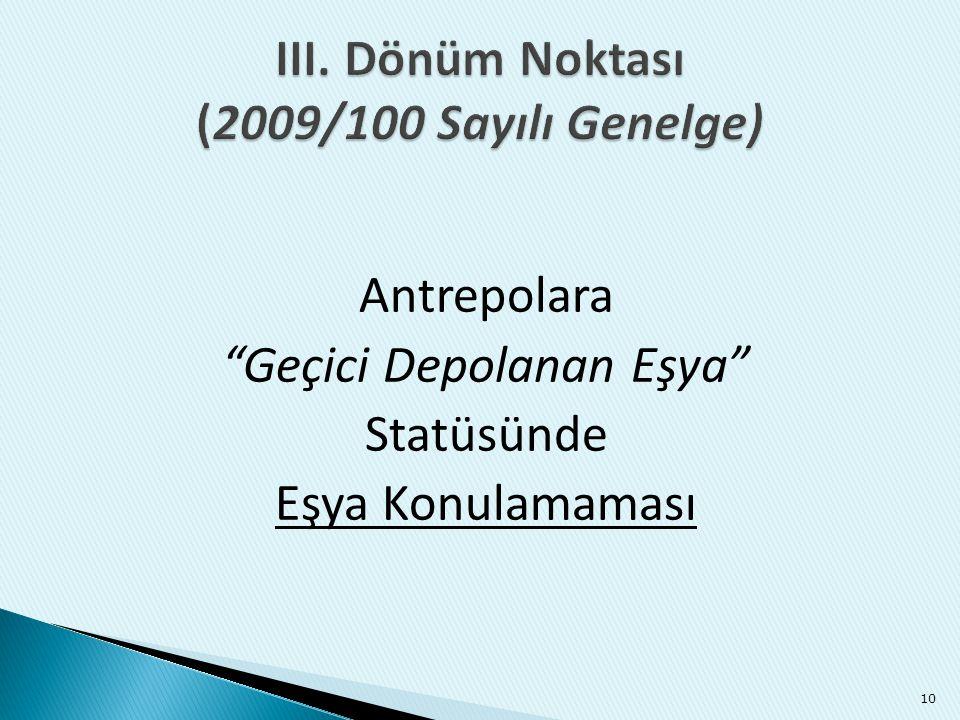 III. Dönüm Noktası (2009/100 Sayılı Genelge)