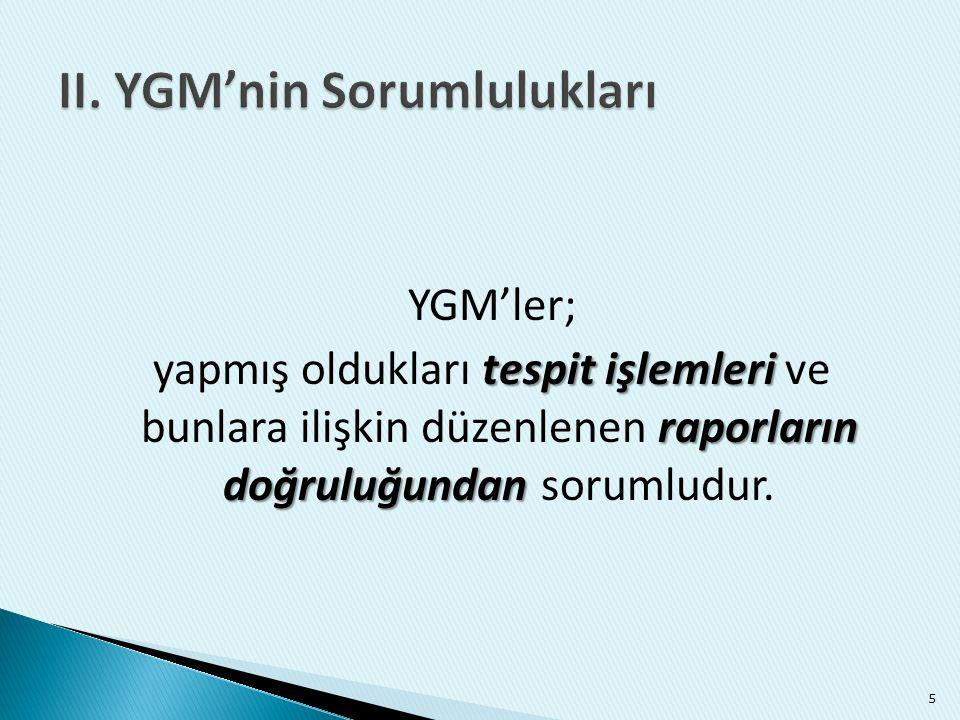 II. YGM'nin Sorumlulukları