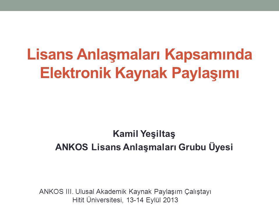 Lisans Anlaşmaları Kapsamında Elektronik Kaynak Paylaşımı