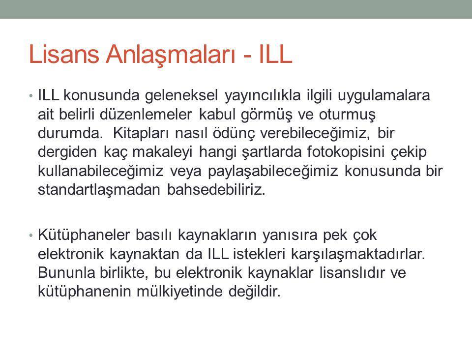 Lisans Anlaşmaları - ILL