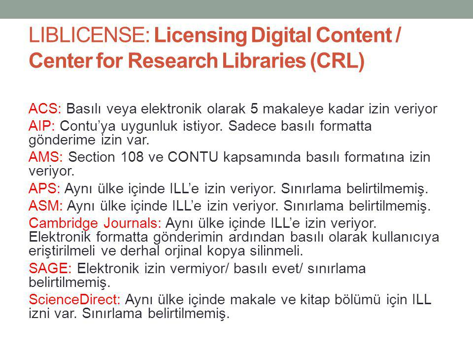 LIBLICENSE: Licensing Digital Content / Center for Research Libraries (CRL)