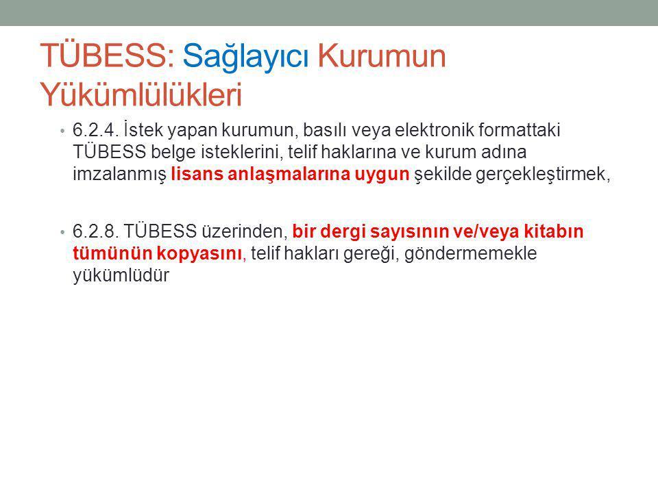 TÜBESS: Sağlayıcı Kurumun Yükümlülükleri