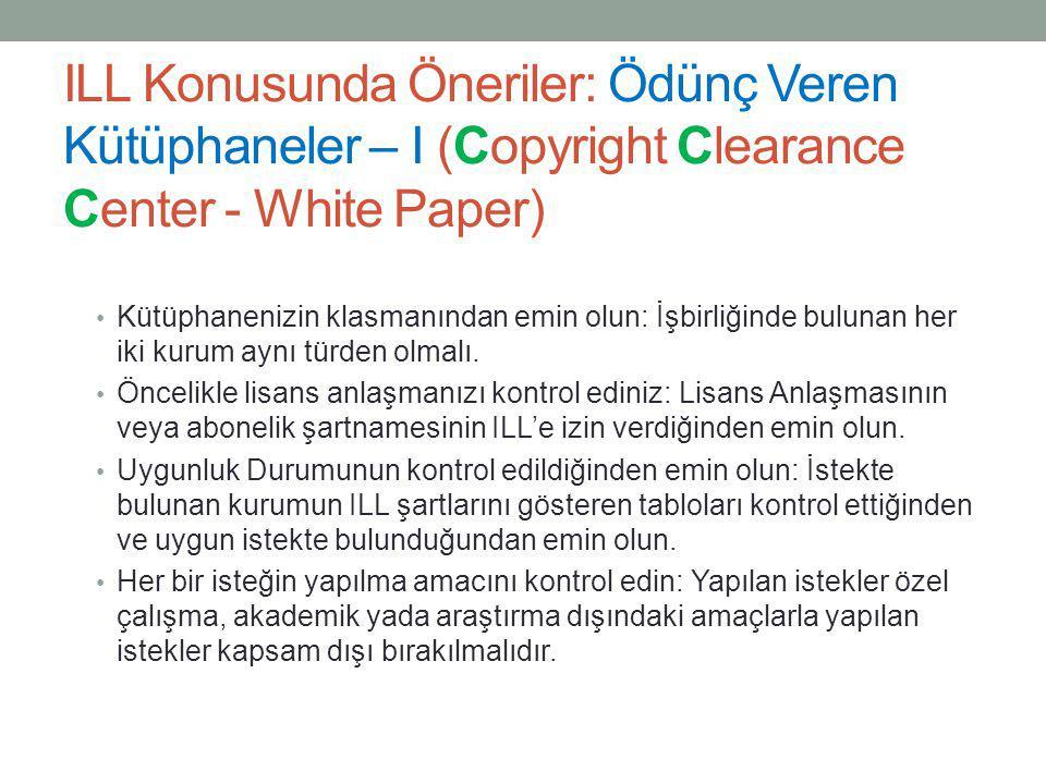 ILL Konusunda Öneriler: Ödünç Veren Kütüphaneler – I (Copyright Clearance Center - White Paper)