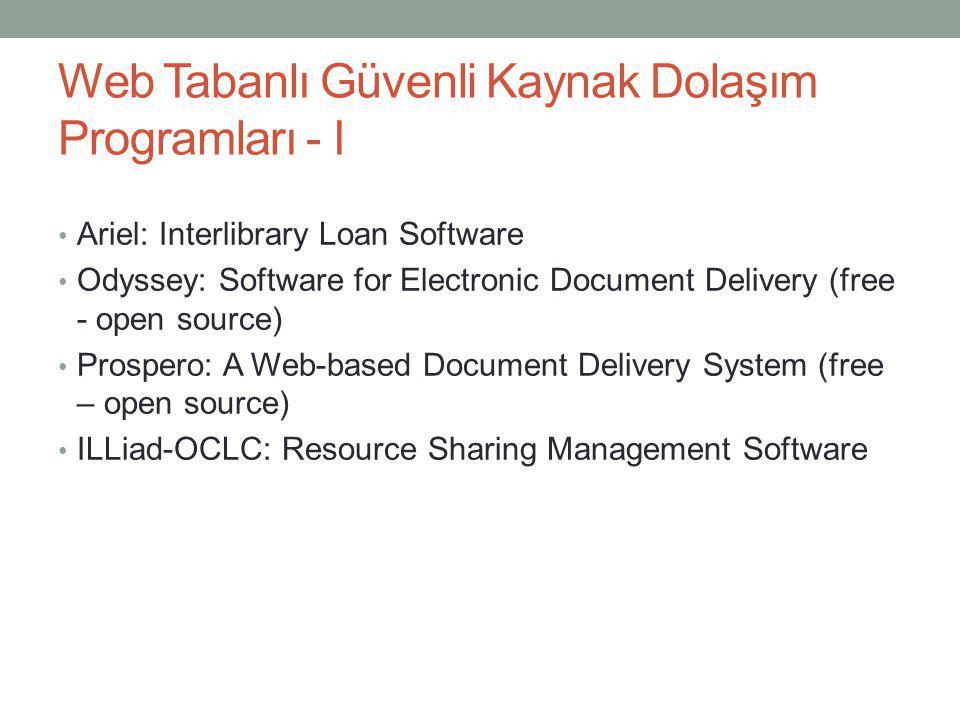 Web Tabanlı Güvenli Kaynak Dolaşım Programları - I