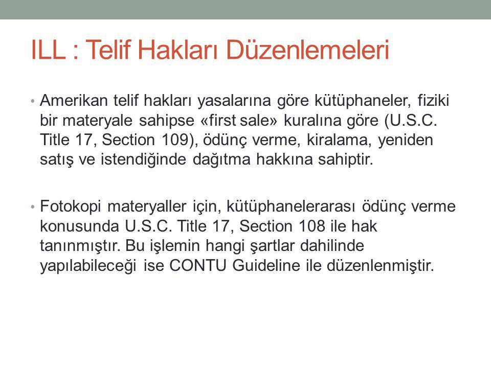 ILL : Telif Hakları Düzenlemeleri
