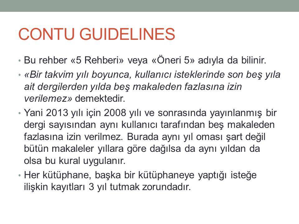CONTU GUIDELINES Bu rehber «5 Rehberi» veya «Öneri 5» adıyla da bilinir.
